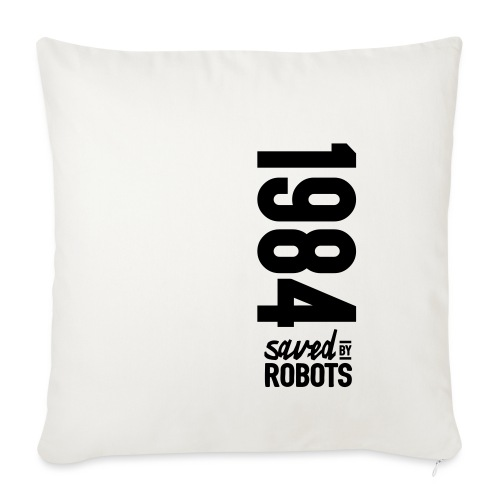 1984 / Saved By Robots Premium Tote Bag - Sofa pillowcase 17,3'' x 17,3'' (45 x 45 cm)