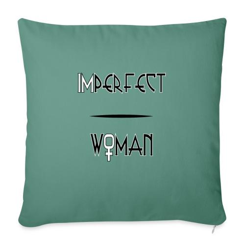 imperfect woman - Copricuscino per divano, 45 x 45 cm