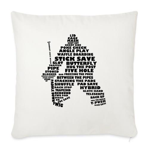 Language of Hockey (Goalie version, black print) - Sofa pillowcase 17,3'' x 17,3'' (45 x 45 cm)