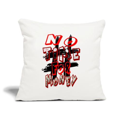 H-Tag No Time For Money - Housse de coussin décorative 45x 45cm