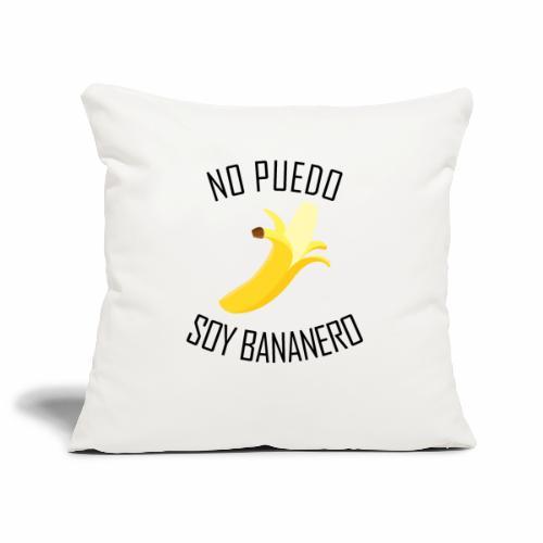 J'peux pas j'ai Banane - Version Espagnol - Housse de coussin décorative 44x 44cm