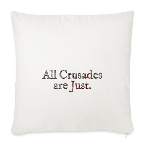 All Crusades Are Just. Alt.2 - Sofa pillowcase 17,3'' x 17,3'' (45 x 45 cm)