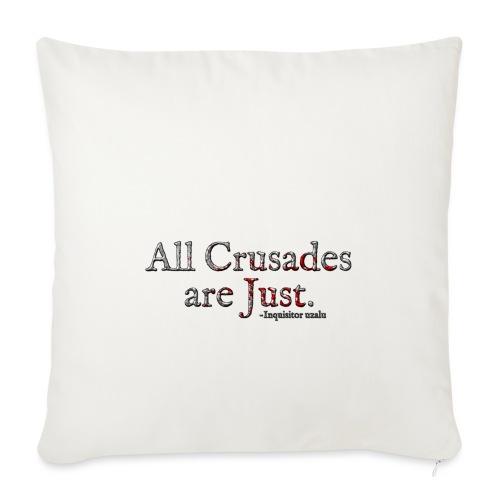 All Crusades Are Just. Alt.1 - Sofa pillowcase 17,3'' x 17,3'' (45 x 45 cm)