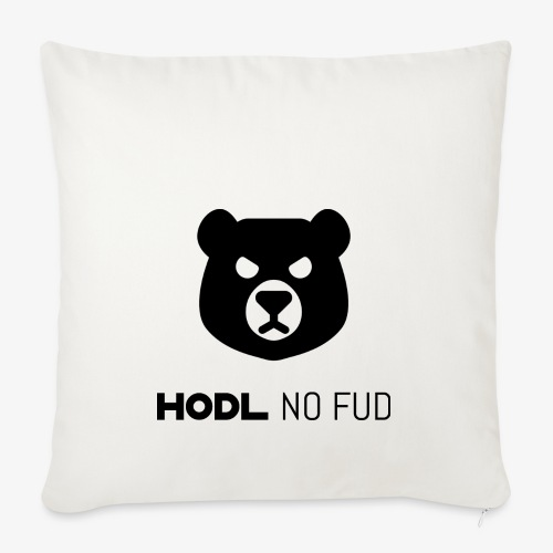 HODL-bearnofud-b - Sofa pillowcase 17,3'' x 17,3'' (45 x 45 cm)
