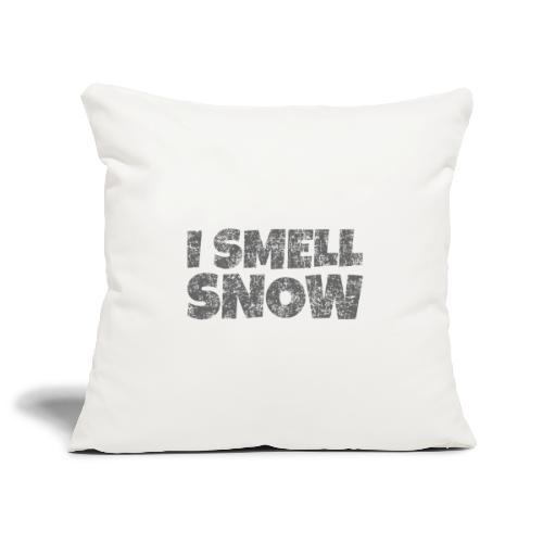 I Smell Snow (Dunkelgrau) Schnee, Wintersport, Ski - Sofakissenbezug 44 x 44 cm