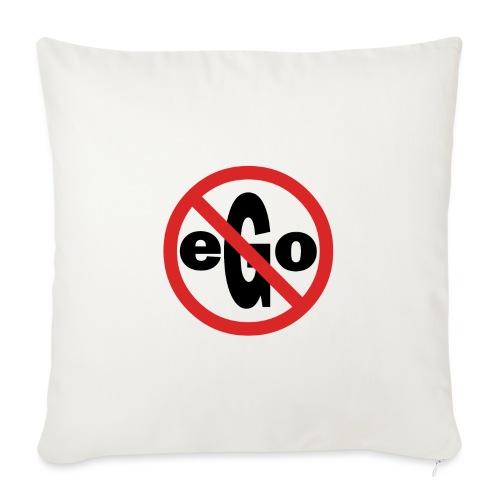 Ego is too big - Housse de coussin décorative 45x 45cm