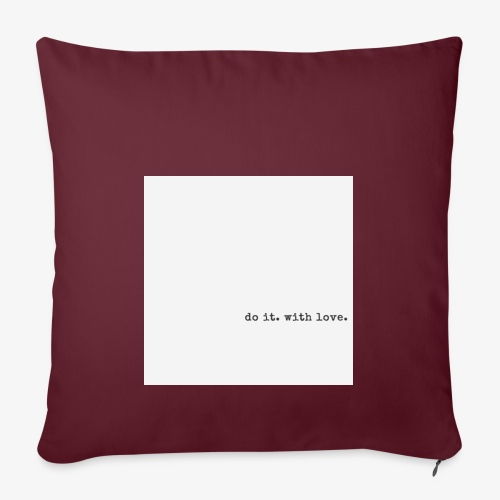 do it with love - Sofa pillowcase 17,3'' x 17,3'' (45 x 45 cm)