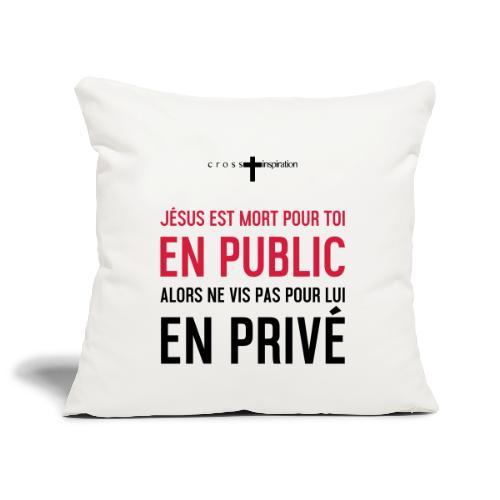 Public ou privé - Housse de coussin décorative 45x 45cm