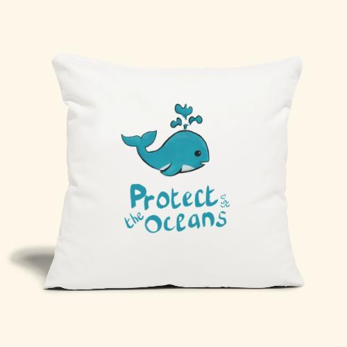 Protèges les océans - Housse de coussin décorative 45x 45cm