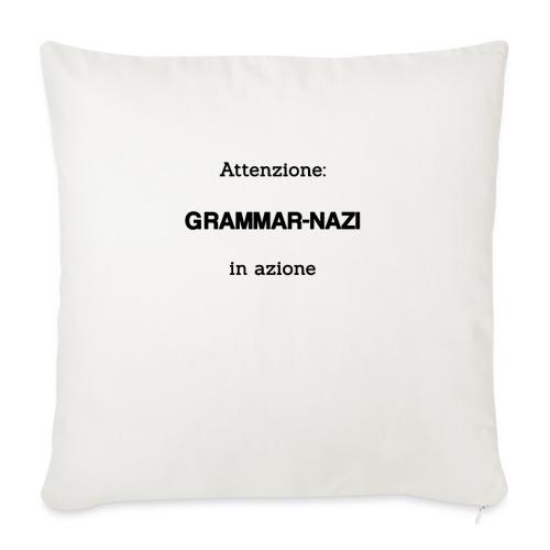 Attenzione: Grammar-nazi in azione - Copricuscino per divano, 45 x 45 cm