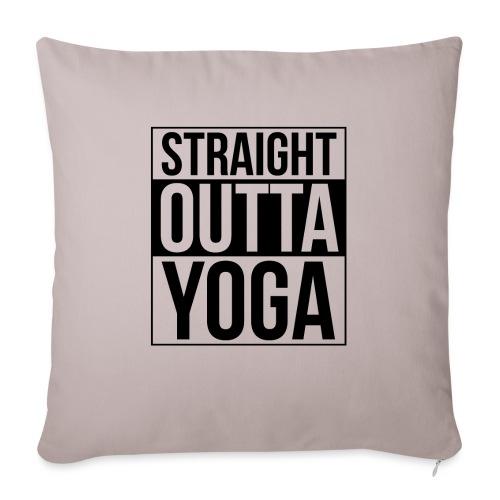 Straight Outta Yoga Design - Sofa pillowcase 17,3'' x 17,3'' (45 x 45 cm)
