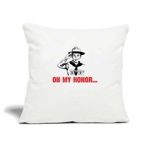 On my Honor... - Housse de coussin décorative 45x 45cm