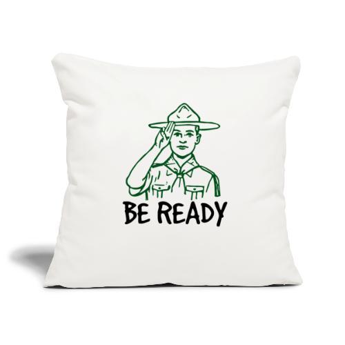 BE READY - Housse de coussin décorative 45x 45cm