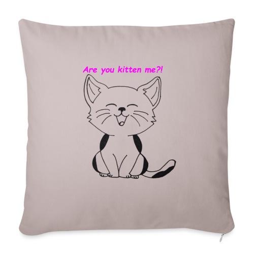 are you kitten me - Sierkussenhoes, 45 x 45 cm