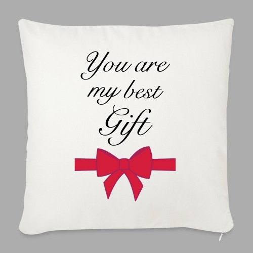 you are my best gift - Sofa pillowcase 17,3'' x 17,3'' (45 x 45 cm)