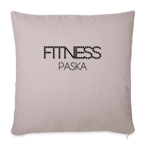 FITNESS PASKA - Sohvatyynyn päällinen 45 x 45 cm