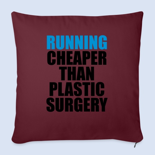 Running is cheaper than - Sofakissenbezug 44 x 44 cm