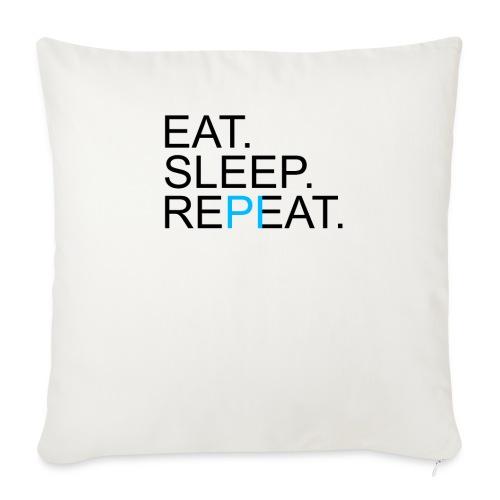 Eat Sleep Repeat PI Mathe Hell - Sofakissenbezug 44 x 44 cm