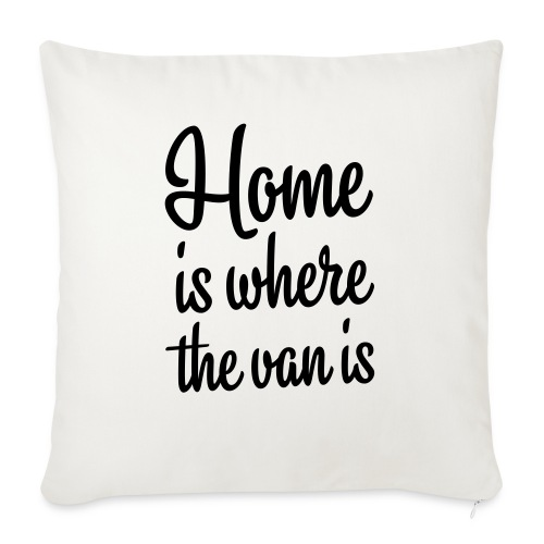 Home is where the van is - Autonaut.com - Sofa pillowcase 17,3'' x 17,3'' (45 x 45 cm)