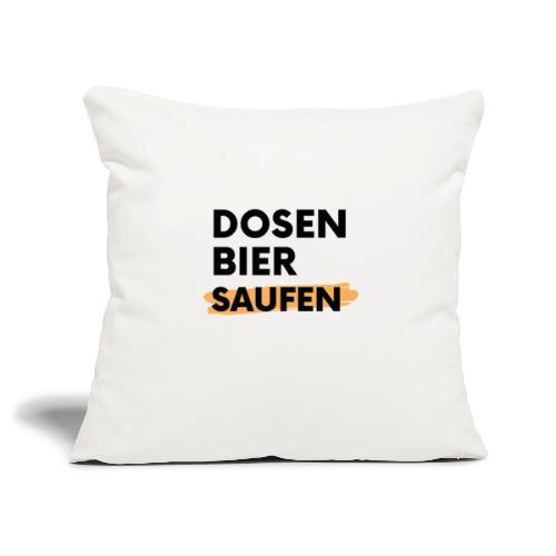 Dosenbier Saufen - Sofakissenbezug 44 x 44 cm