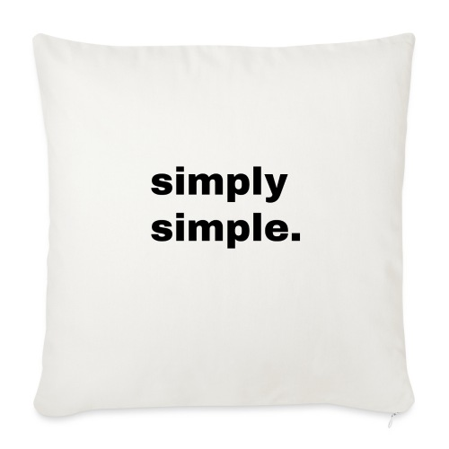 simply simple. Geschenk Idee Simple - Sofakissenbezug 44 x 44 cm