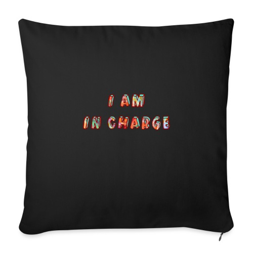 I am in Charge - Sofa pillowcase 17,3'' x 17,3'' (45 x 45 cm)