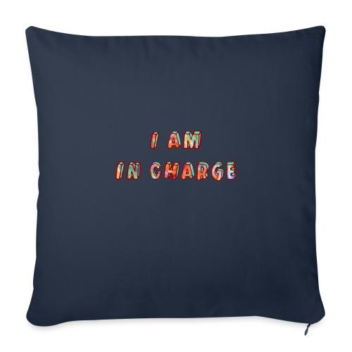 I am in Charge - Sofa pillowcase 17,3'' x 17,3'' (45 x 45 cm)