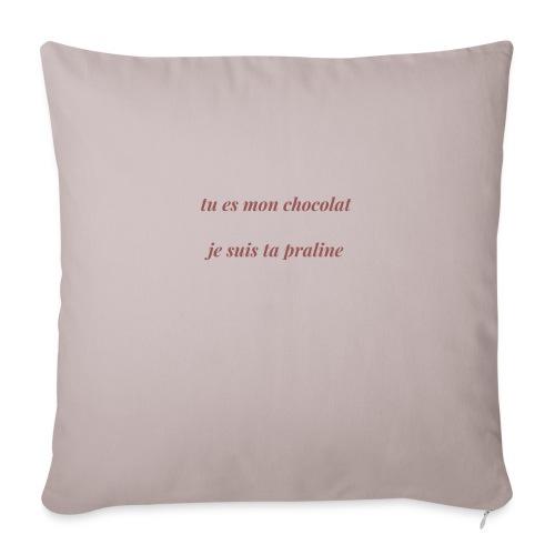 Tu es mon chocolat - Housse de coussin décorative 45x 45cm