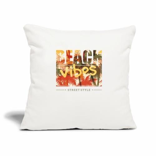 beach vibes street style - Sofakissenbezug 44 x 44 cm