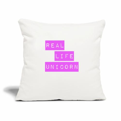 Real life unicorn - Sofa pillowcase 17,3'' x 17,3'' (45 x 45 cm)