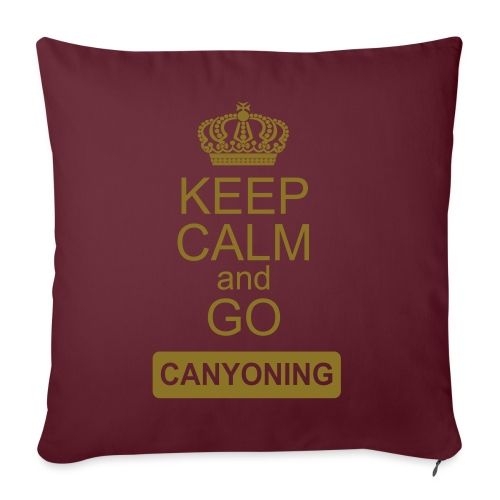 keep calm and go canyoning 2 - Sofakissenbezug 44 x 44 cm