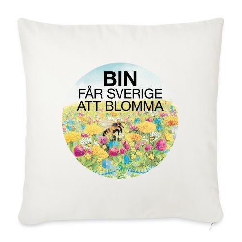 Bin får Sverige att blomma - Soffkuddsöverdrag, 45 x 45 cm