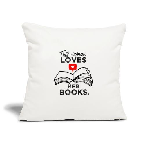 0217 Diese Frau liebt ihre Bücher   Leserin - Sofa pillowcase 17,3'' x 17,3'' (45 x 45 cm)