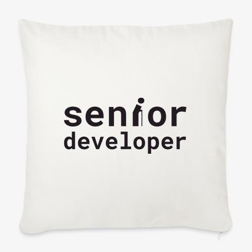 Senior developer | programmer jokes - Sofa pillowcase 17,3'' x 17,3'' (45 x 45 cm)