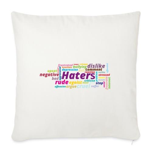 Haters - Funda de cojín, 45 x 45 cm