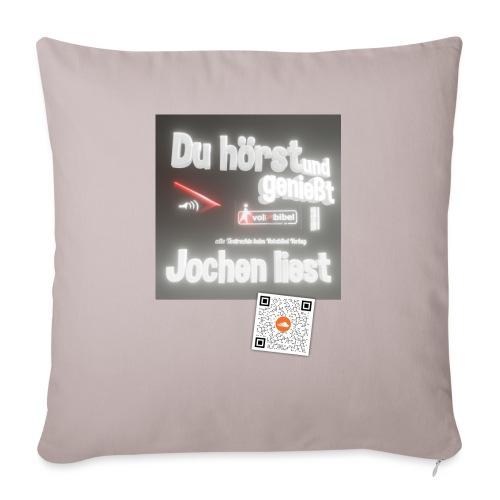 Du hörst und genießt - Jochen liest - Sofakissenbezug 44 x 44 cm