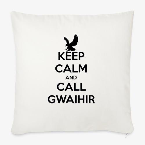 Keep Calm And Call Gwaihir - Sofa pillowcase 17,3'' x 17,3'' (45 x 45 cm)
