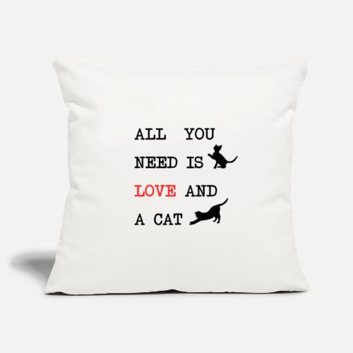 All You Need is Love and a Cat - Sierkussenhoes, 45 x 45 cm