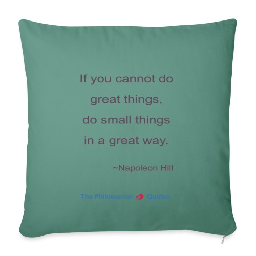 Napoleon Hill Do small things in a great way Philo - Sierkussenhoes, 45 x 45 cm