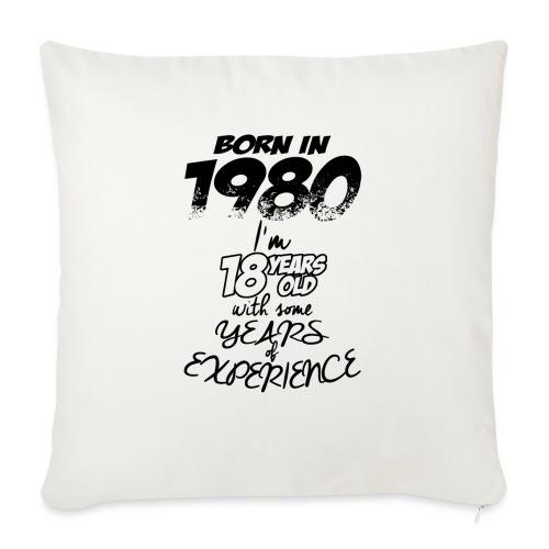 born In1980 - Sofa pillowcase 17,3'' x 17,3'' (45 x 45 cm)
