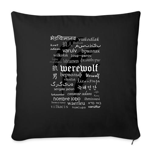Werewolf in 33 Languages.png - Sofa pillowcase 17,3'' x 17,3'' (45 x 45 cm)