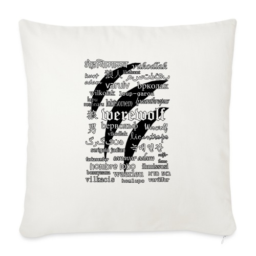 Werewolf in 33 Languages.png - Sofa pillowcase 17,3'' x 17,3'' (45 x 45 cm)