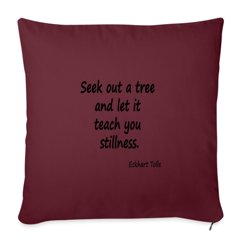 Tree for Stillness - Sofa pillowcase 17,3'' x 17,3'' (45 x 45 cm)