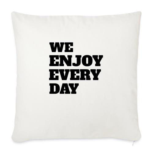 Enjoy - Housse de coussin décorative 45x 45cm