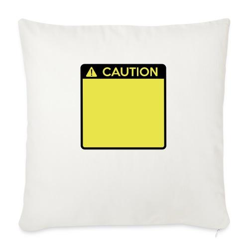 Caution Sign (2 colour) - Sofa pillowcase 17,3'' x 17,3'' (45 x 45 cm)