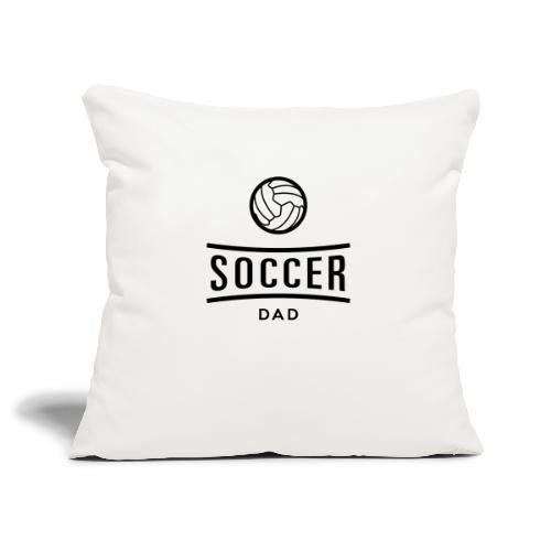 soccer dad - Housse de coussin décorative 45x 45cm