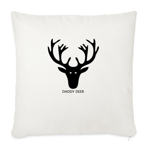 DADDY DEER - Sofa pillowcase 17,3'' x 17,3'' (45 x 45 cm)