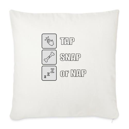 tap snap or nap - Poszewka na poduszkę 45 x 45 cm