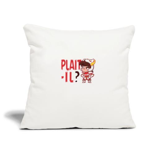Seiya - Plaît-il ? (texte rouge) - Housse de coussin décorative 45x 45cm