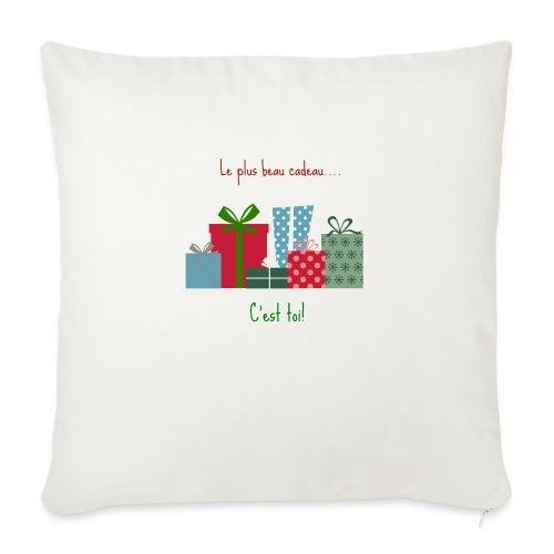 Le plus beau cadeau - Housse de coussin décorative 45x 45cm